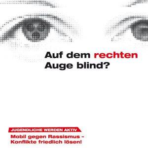 "Plakat ""Auf dem rechten Auge blind?"""