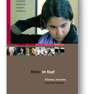 """DVD: """"Bilder im Kopf – Klischees, Vorurteile, kulturelle Konflikte"""""""