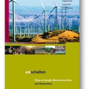 """DVD: """"Umschalten. Filme zu Energie, Menschenrechten und Klimaschutz"""""""